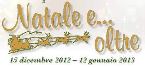 """Dal 15 dicembre """"Natale e... oltre"""" a Bracciano"""