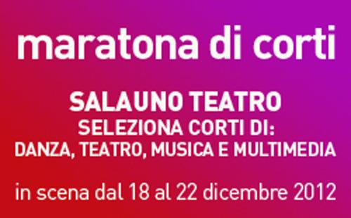 Maratona di corti al Teatro Salauno di Roma