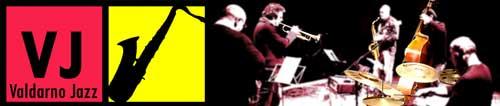 Dal 30 gennaio il Valdarno Jazz Festival