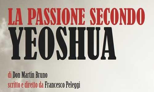 """Tuscia. Civitella D'Agliano e la """"Passione secondo Yeoshua"""""""