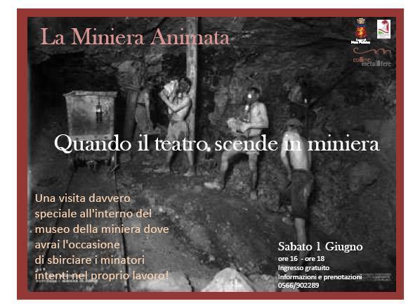 """A Massa Marittima  sabato 1 giugno """"La Miniera Animata"""""""