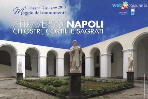 Napoli, al via il Maggio dei Monumenti