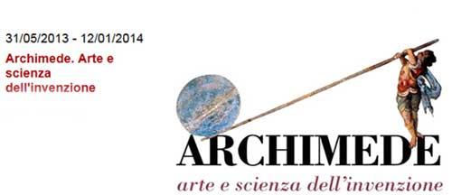 """Ai Musei Capitolini la Mostra """"Archimede. Arte e scienza dell'invenzione"""""""