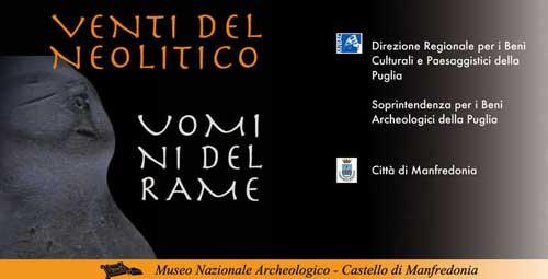 Al Castello di Manfredonia la mostra Venti del Neolitico