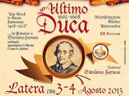 """A Latera il 3 e il 4 agosto torna """"L'Ultimo Duca"""""""
