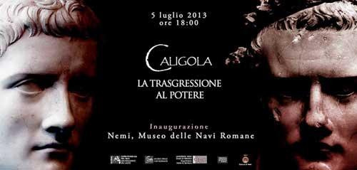 """A Nemi dal 5 luglio la mostra """"Caligola, la trasgressione al potere"""""""