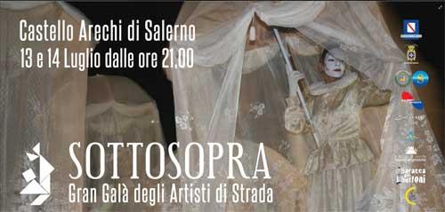 Salerno, al via Sottosopra il Gran Gala degli Artisti di Strada