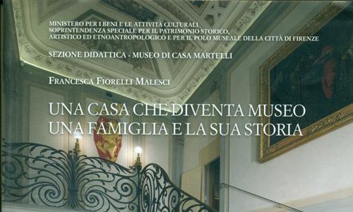 Firenze, dal 19 settembre riapre il Museo di Casa Martelli