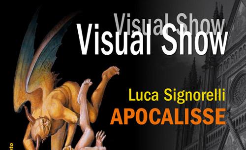 """Ad Orvieto il Visual Show """"Luca Signorelli Apocalisse"""""""