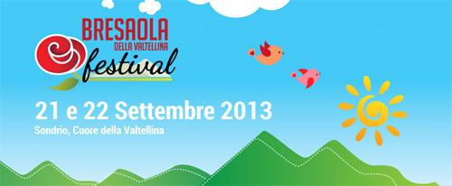 """Sondrio. Il 21 e 22 settembre """"Bresaola della Valtellina Festival"""""""