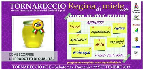 """Abruzzo, Tornareccio """"Regina del Miele"""""""