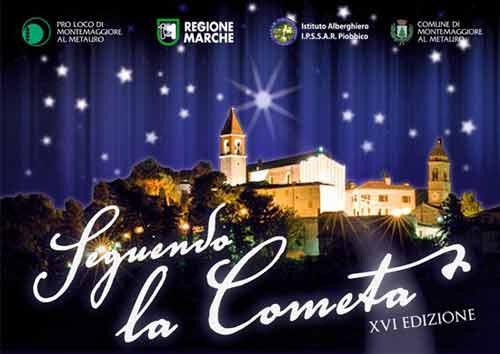 """Marche. A Montemaggiore al Metauro l'1 e 8 dicembre """"Seguendo la Cometa"""""""