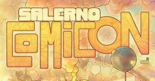 Salerno celebra Comicon la mostra-mercato del fumetto e del gioco