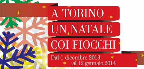 A Torino un Natale coi Fiocchi, ecco il programma degli eventi