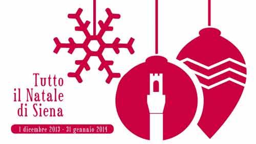 Tutto il Natale di Siena fino al 31 gennaio 2014