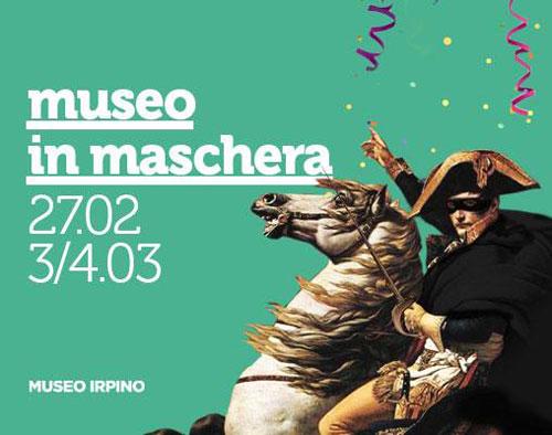 Carnevale. Museo in Maschera al Museo Irpino di Avellino