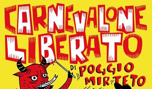 Poggio Mirteto: il 9 marzo c'è il Carnevalone Liberato