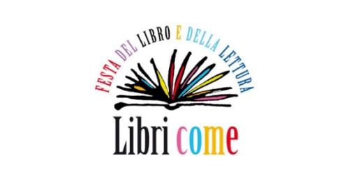 Roma. Dal 13 al 16 marzo all'Auditorium Libri Come