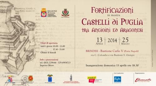 """A Brindisi la mostra """"Fortificazioni - Castelli di Puglia tra Angioini ed Aragonesi"""""""