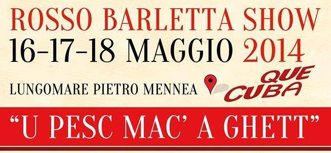 A Barletta dal 16 maggio la 4 edizione di RossoBarlettaShow
