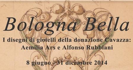 Bologna Bella. I disegni della donazione Cavazza: Aemilia Ars e Alfonso Rubbiani