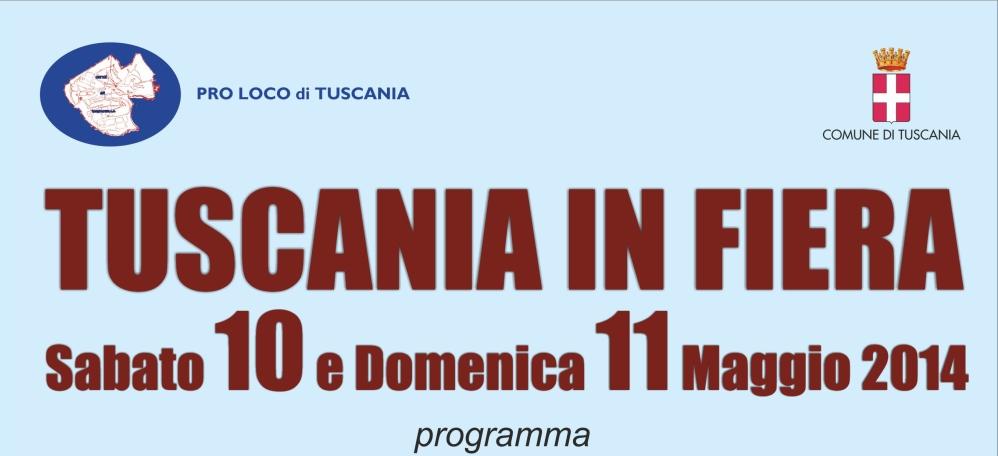 Tuscania in Fiera sabato 10 e domenica 11 maggio
