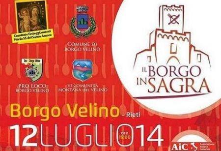 Rieti: il 12 luglio a Borgo Velino i sapori dei borghi scendono in piazza