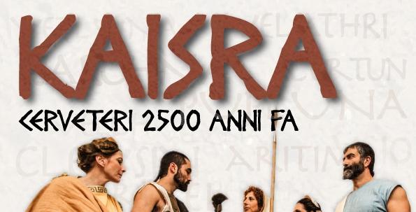 Kaisra: un viaggio nella Cerveteri di 2500 anni fa