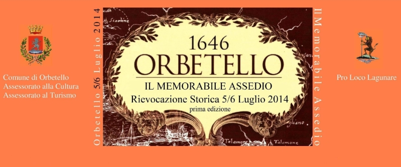Orbetello rivive i fasti del Memorabile Assedio del 1646