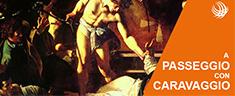 Roma: passeggiando con Caravaggio